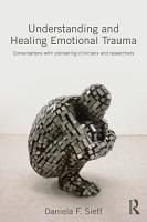 Understanding and Healing Emotional Trauma PDF