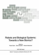 Robots and Biological Systems  Towards a New Bionics  PDF