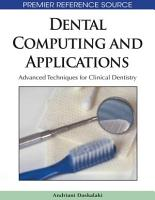 Dental Computing and Applications  Advanced Techniques for Clinical Dentistry PDF