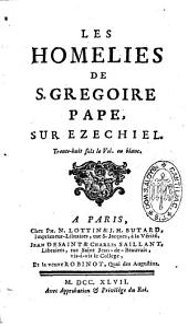 Les homélies de S. Grégoire, pape, sur Ezéchiel