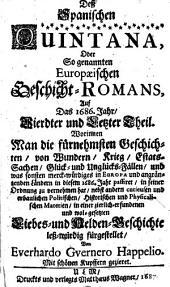 Der Spanische Quintana, Oder So genannter Europaeischer Geschicht-Roman, Auf Das 1686. Jahr ...