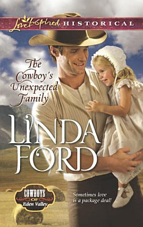 The Cowboy s Unexpected Family PDF