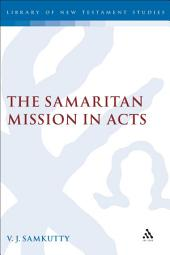 The Samaritan Mission in Acts