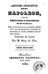 Amores secretos de Napoleon: y de los principes y princesas de su familia