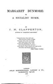 Margaret Dunmore: Or, A Socialist Home