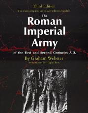 The Roman Imperial Army of the First and Second Centuries A D  PDF