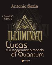 Lucas e il leggendario mondo di Quantum (Collector's Edition)