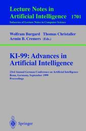 KI-99: Advances in Artificial Intelligence: 23rd Annual German Conference on Artificial Intelligence, Bonn, Germany, September 13-15, 1999 Proceedings