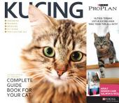 Kucing: Complete Guide Book For Your Cat
