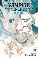 Vampire Knight  Memories  Vol  5 PDF