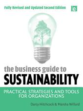 The Business Guide to Sustainability: Practical Strategies and Tools for Organizations, Edition 2