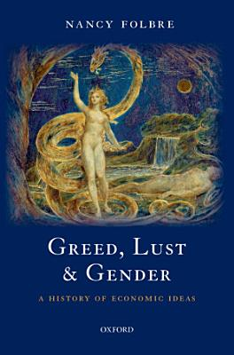 Greed  Lust and Gender