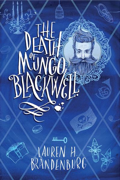Download The Death of Mungo Blackwell Book