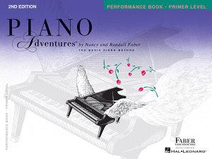 Piano Adventures : Primer Level - Performance Book