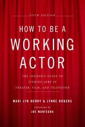 How to Be a Working Actor  5th Edition PDF