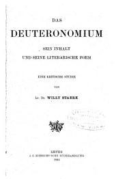 Das Deuteronomium: sein Inhalt und seine literarische Form : eine kritische Studie