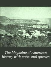 The Magazine of American History with Notes and Queries: Volume 29