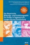 Der Bayerische Bildungs  und Erziehungsplan f  r Kinder in Tageseinrichtungen bis zur Einschulung PDF