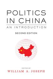 Politics in China: An Introduction, Second Edition, Edition 2