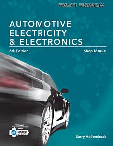 Today s Technician  Automotive Electricity and Electronics  Classroom and Shop Manual Pack PDF