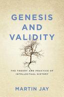 Genesis and Validity