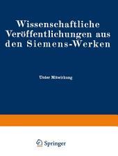 Wissenschaftliche Veröffentlichungen aus den Siemens-Werken: XVIII. Band Erstes Heft (abgeschlossen am 17. November 1938)