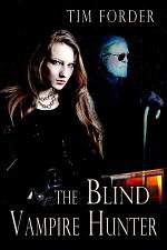 The Blind Vampire Hunter