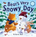 Bear s Very Snowy Day