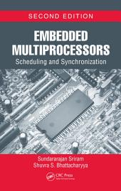 Embedded Multiprocessors: Scheduling and Synchronization, Second Edition, Edition 2