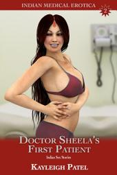 Doctor Sheela's First Patient: Indian Sex Stories