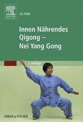 Innen Nährendes Qigong - Nei Yang Gong: Ausgabe 2