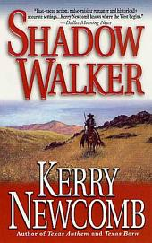 Shadow Walker: The Texas Anthem Series: