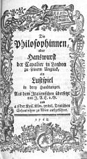 Die Philosophinnen  oder Hanswurst der Cavalier in London zu seinem Ungl  ck PDF