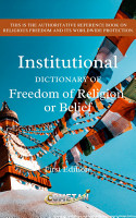 The Institutional Dictionary of Freedom of Religion or Belief PDF