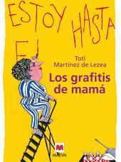 Los grafitis de mamá: Un retrato tierno y humorístico de un ama de casa cincuentona.