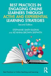 Best Practices in Engaging Online Learners Through Active and Experiential Learning Strategies PDF