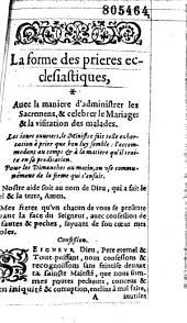 Les Pseaumes mis en rime françoise, Par Clement Marot, et Theodore de Beze... (-La forme des prieres ecclesiastiques, Avec la maniere d'administrer les sacremensà