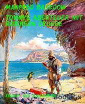 Tommys Abenteuer mit Robinson Crusoe: vom Baltikpoet aus Rostock