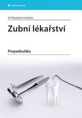 Zubní lékařství: Propedeutika