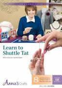 Learn to Shuttle Tat