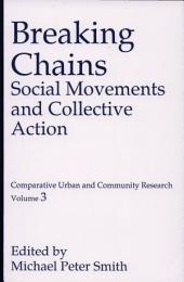 Breaking Chains: Social Movements and Collective Action