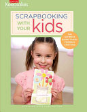 Scrapbooking with Your Kids