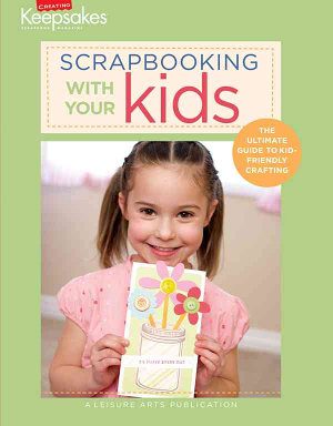 Scrapbooking with Your Kids PDF