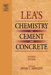 Lea's Chemistry of Cement and Concrete: Edition 4