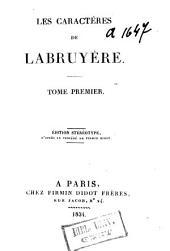 Les caractéres de Labruyère: Volume 1