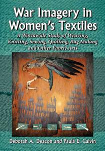 War Imagery in Women s Textiles PDF