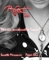 Project 1o1: Alles nur ein Traum?