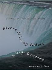 Rivers of Living Waters: A Daily Devotional