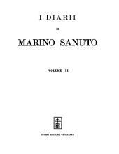I diarii di Marino Sanuto: Volume 2