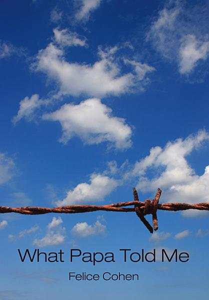 Download What Papa Told Me Book